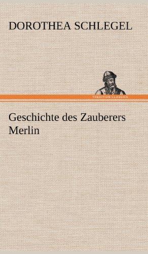 9783847266228: Geschichte des Zauberers Merlin