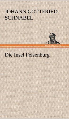9783847266365: Die Insel Felsenburg