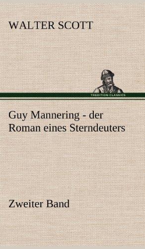 9783847266891: Guy Mannering - Der Roman Eines Sterndeuters - Zweiter Band (German Edition)