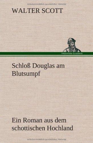 9783847266952: Schloß Douglas am Blutsumpf