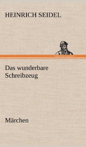 9783847267010: Das Wunderbare Schreibzeug (German Edition)