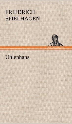 Uhlenhans: Friedrich Spielhagen