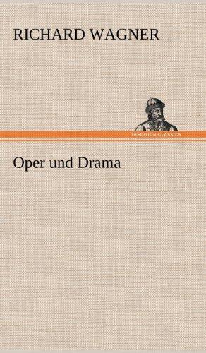 9783847268536: Oper Und Drama (German Edition)