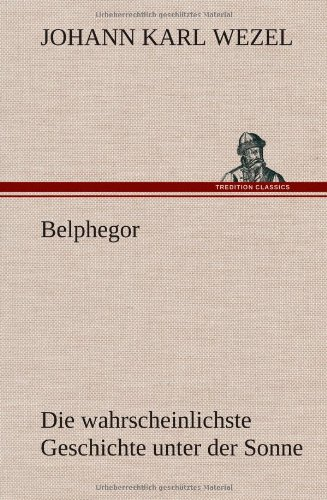 Belphegor: Johann Karl Wezel