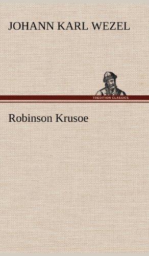 Robinson Krusoe: Johann Karl Wezel
