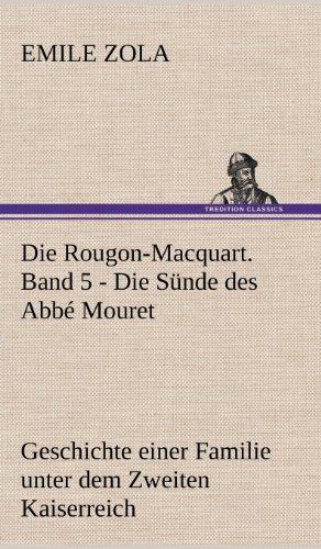 9783847269373: Die Rougon-Macquart. Band 5 - Die Sunde Des ABBE Mouret (German Edition)