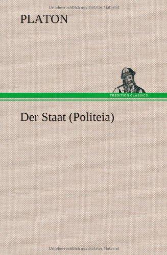 9783847270072: Der Staat (Politeia) (German Edition)