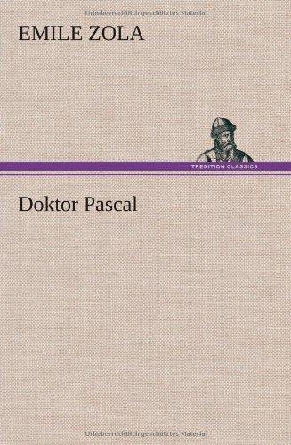 9783847274117: Doktor Pascal (German Edition)