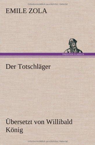 9783847274162: Der Totschläger: Übersetzung: Willibald König