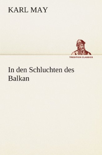 9783847286028: In den Schluchten des Balkan (TREDITION CLASSICS) (German Edition)
