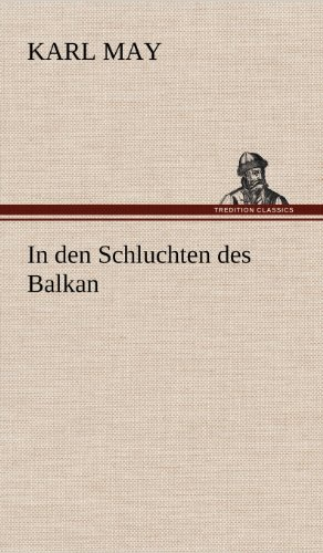 9783847286189: In Den Schluchten Des Balkan (German Edition)