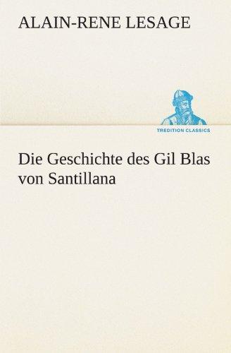 9783847287896: Die Geschichte des Gil Blas von Santillana (TREDITION CLASSICS) (German Edition)