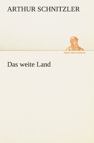 9783847288688: Das weite Land (TREDITION CLASSICS)