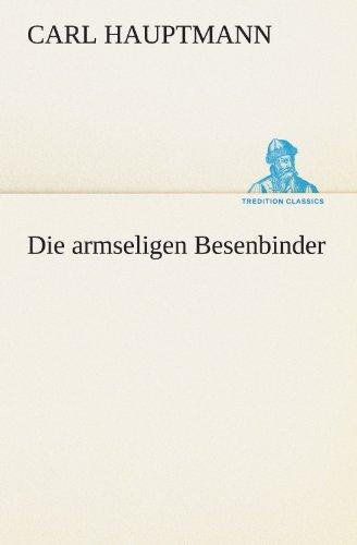 9783847289265: Die armseligen Besenbinder (TREDITION CLASSICS)
