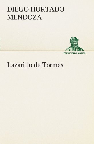 9783847290650: Lazarillo de Tormes (TREDITION CLASSICS) (German Edition)