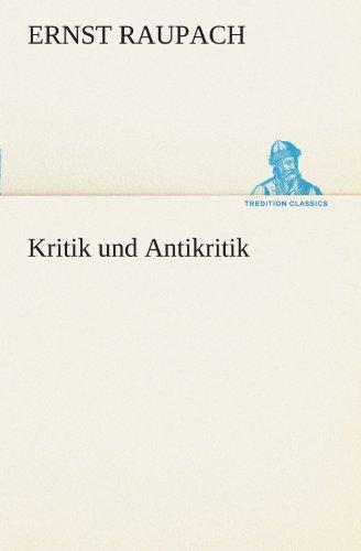 9783847291107: Kritik und Antikritik (TREDITION CLASSICS)