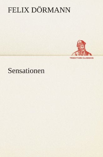 9783847291329: Sensationen (TREDITION CLASSICS) (German Edition)