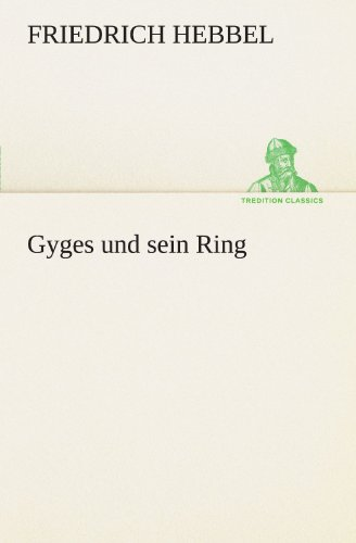 9783847292050: Gyges und sein Ring (TREDITION CLASSICS)