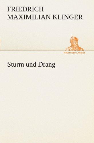 9783847292241: Sturm und Drang (TREDITION CLASSICS) (German Edition)
