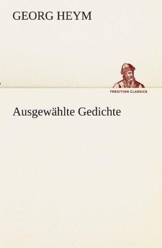 9783847292951: Ausgewählte Gedichte (TREDITION CLASSICS) (German Edition)