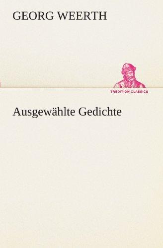 9783847293071: Ausgewählte Gedichte (TREDITION CLASSICS) (German Edition)
