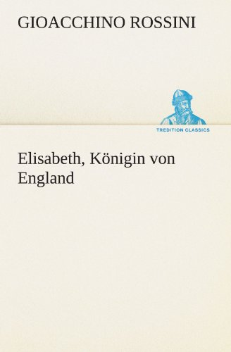 9783847293262: Elisabeth, Königin von England (TREDITION CLASSICS)