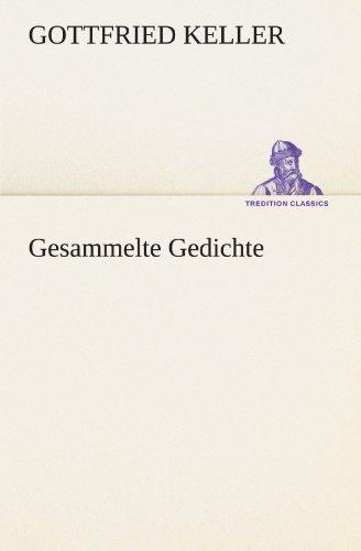 9783847293477: Gesammelte Gedichte (TREDITION CLASSICS)