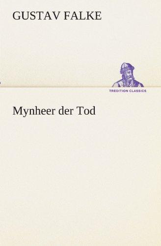 9783847293682: Mynheer der Tod (TREDITION CLASSICS) (German Edition)