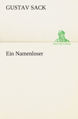 9783847293736: Ein Namenloser (TREDITION CLASSICS) (German Edition)