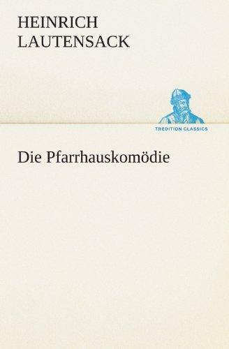 9783847294221: Die Pfarrhauskomödie (TREDITION CLASSICS)