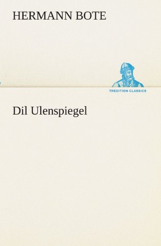9783847294511: Dil Ulenspiegel (TREDITION CLASSICS) (German Edition)