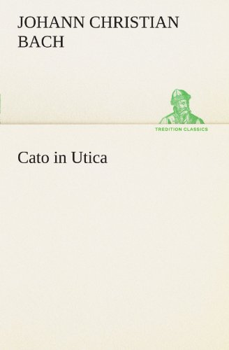 9783847295549: Cato in Utica (TREDITION CLASSICS) (German Edition)