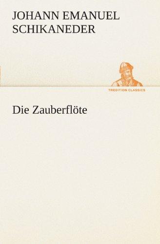 9783847295693: Die Zauberflöte (TREDITION CLASSICS) (German Edition)