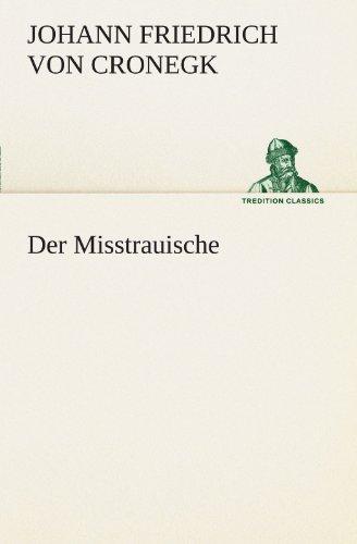 9783847295785: Der Misstrauische (TREDITION CLASSICS) (German Edition)