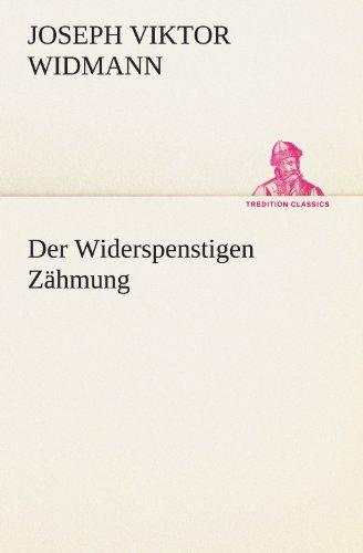 9783847297048: Der Widerspenstigen Zähmung (TREDITION CLASSICS) (German Edition)