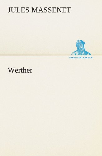 9783847297123: Werther (TREDITION CLASSICS) (German Edition)