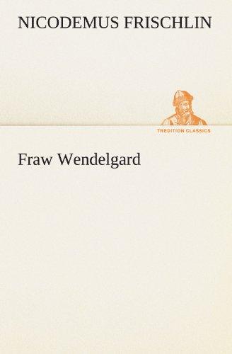 9783847299202: Fraw Wendelgard (TREDITION CLASSICS)
