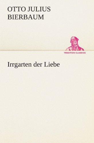 9783847299462: Irrgarten der Liebe (TREDITION CLASSICS) (German Edition)