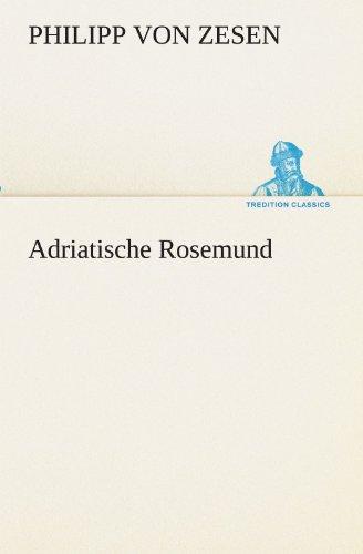 9783847299936: Adriatische Rosemund (TREDITION CLASSICS)
