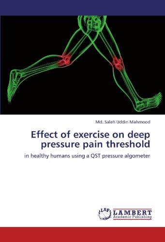 9783847300717: Effect of exercise on deep pressure pain threshold: in healthy humans using a QST pressure algometer