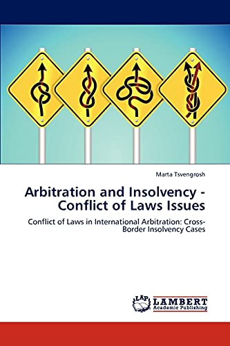 Arbitration and Insolvency - Conflict of Laws Issues: Marta Tsvengrosh