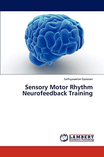 9783847303787: Sensory Motor Rhythm Neurofeedback Training