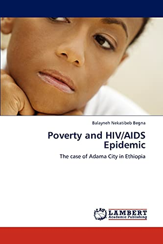 Poverty and HIV/AIDS Epidemic: The case of