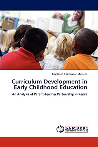 Curriculum Development in Early Childhood Education: An Analysis of Parent-Teacher Partnership in ...