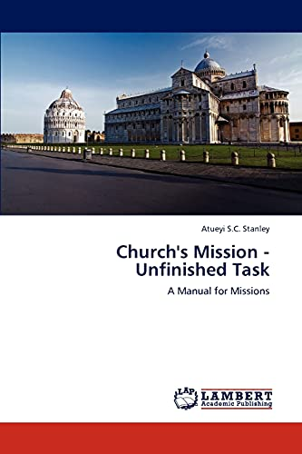 Churchs Mission - Unfinished Task: Atueyi S. C. Stanley