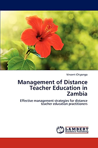 9783847305316: Management of Distance Teacher Education in Zambia: Effective management strategies for distance teacher education practitioners