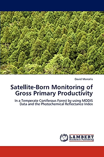 Satellite-Born Monitoring of Gross Primary Productivity: David Marcelis