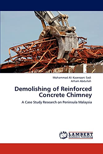 9783847306061: Demolishing of Reinforced Concrete Chimney: A Case Study Research on Peninsula Malaysia