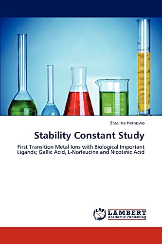 Stability Constant Study: First Transition Metal Ions: Erzalina Hernowo