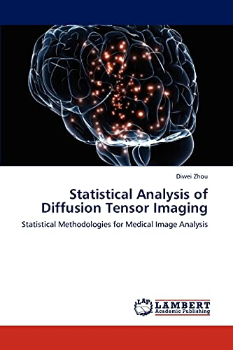 9783847307877: Statistical Analysis of Diffusion Tensor Imaging